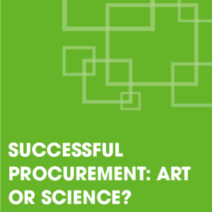 Successful Procurement: Art or Science?