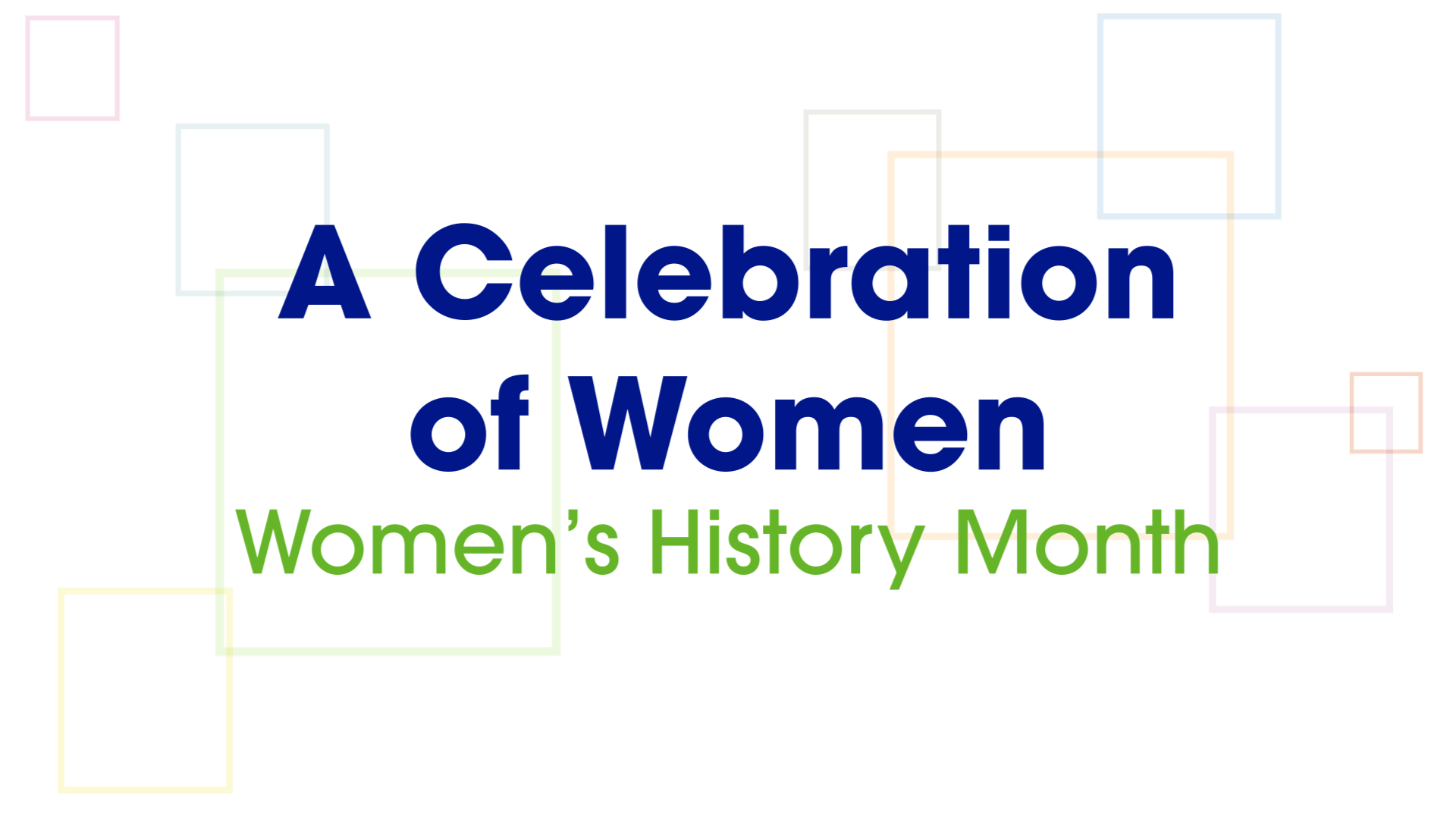 A Celebration of Women | Women's History Month
